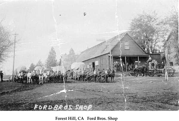 Forest Hill, CA   Ford Bros. Shop
