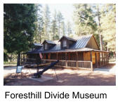 Foresthill Divide Museum
